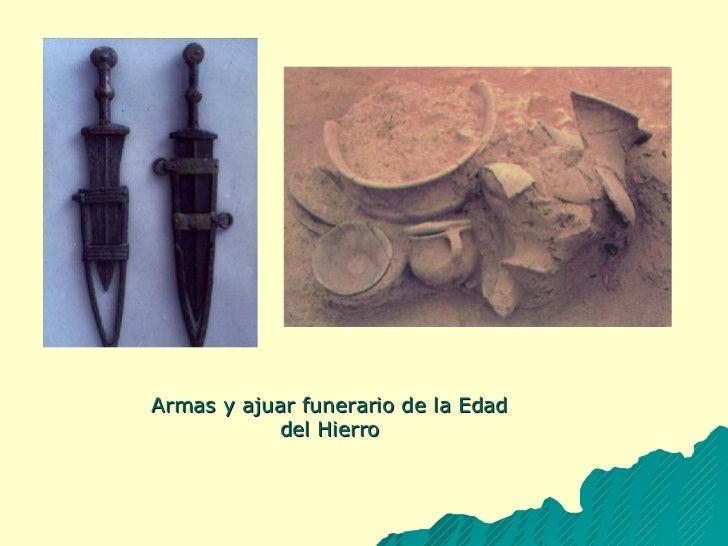 Armas y ajuar funerario de la Edad del Hierro