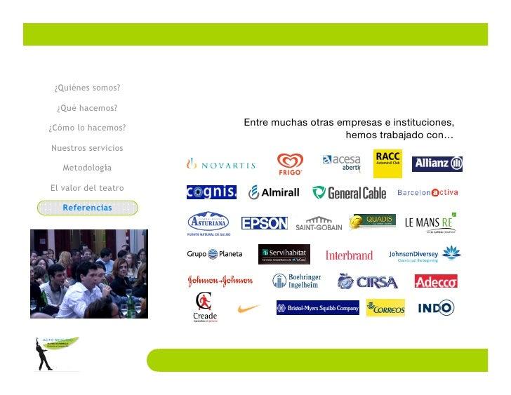 ¿Quiénes somos?   ¿Qué hacemos?                       Entre muchas otras empresas e instituciones, ¿Cómo lo hacemos?      ...
