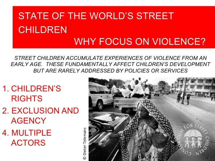 Violence Children Who Own The Streets Essay