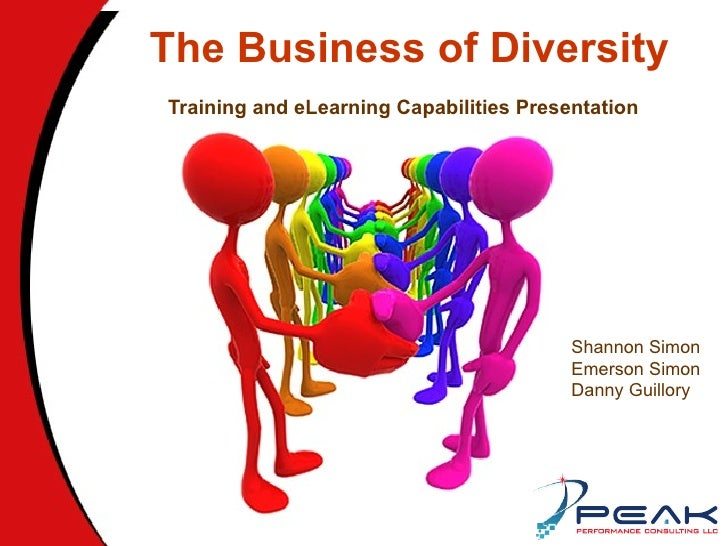The Business of Diversity Training and eLearning Capabilities Presentation Shannon Simon Emerson Simon Danny Guillory