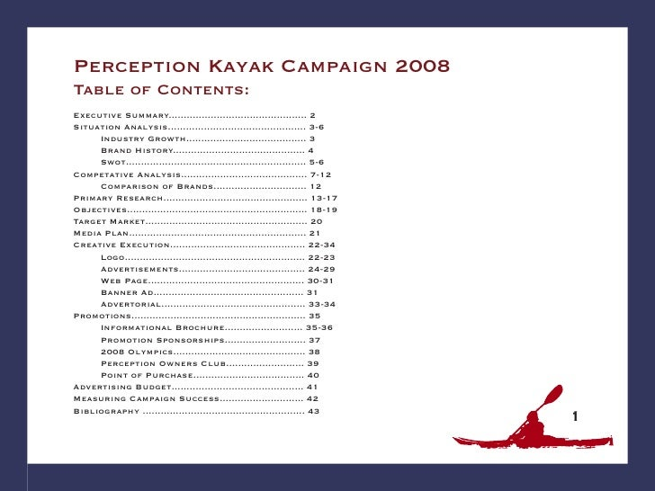 Perception Kayak Campaign 2008 Table of Contents: Executive Summary.............................................. 2 Situat...