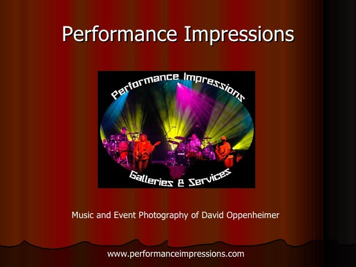 Performance Impressions Music and Event Photography of David Oppenheimer www.performanceimpressions.com
