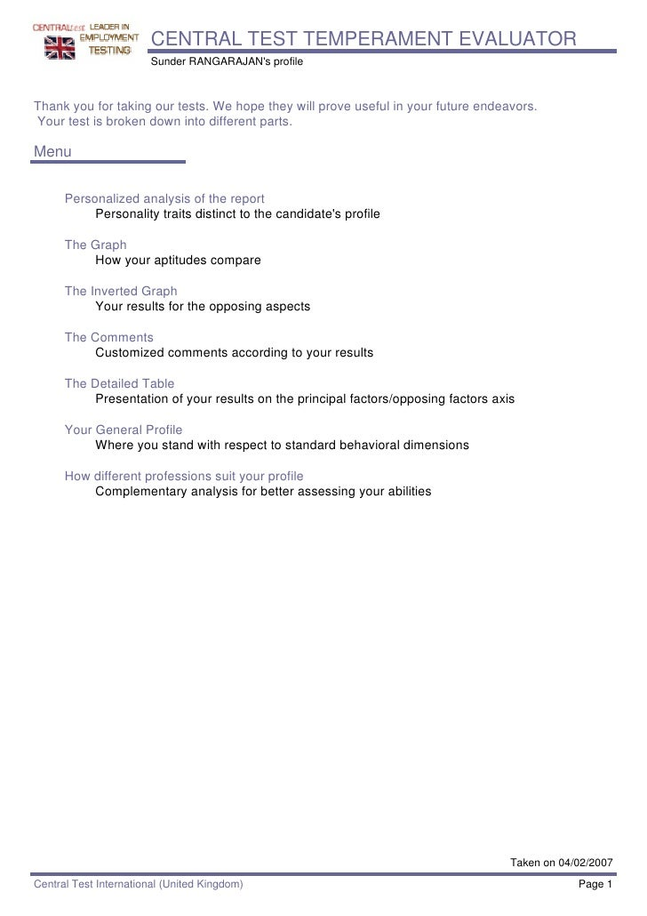 CENTRAL TEST TEMPERAMENT EVALUATOR                         Sunder RANGARAJAN's profile    Thank you for taking our tests. ...