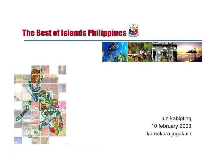 jun kabigting 10 february 2003 kamakura jogakuin The Best of Islands Philippines