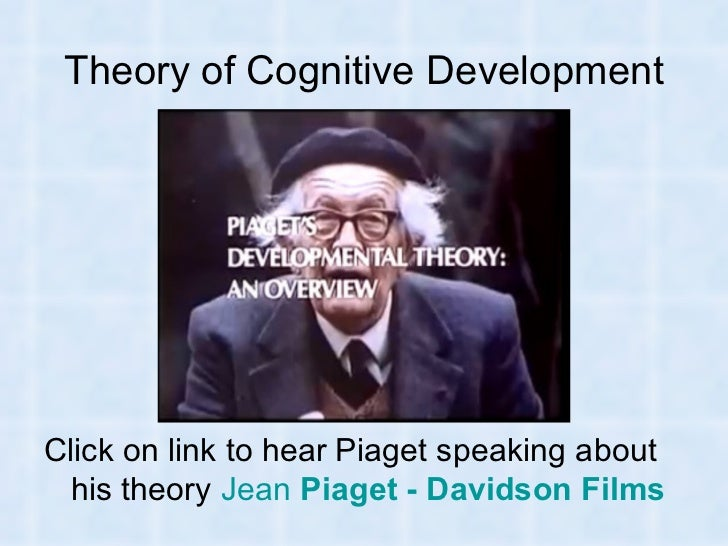 piaget s cognitive development theory  5 theory of cognitive development
