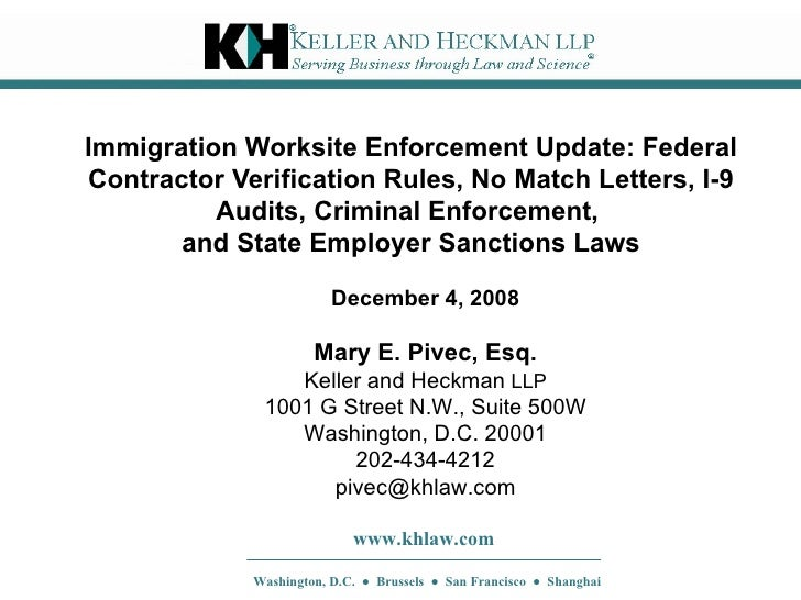 Immigration Worksite Enforcement Update: Federal Contractor Verification Rules, No Match Letters, I-9 Audits, Criminal Enf...