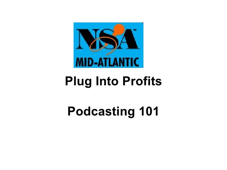 Plug Into Profits Podcasting 101