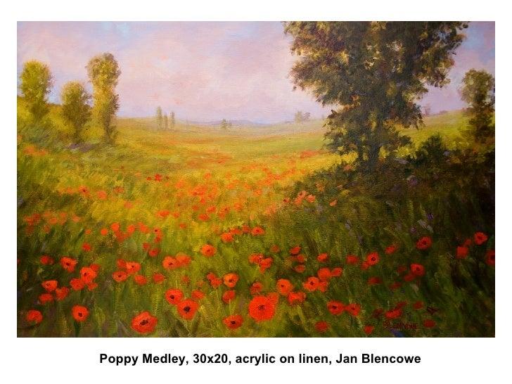 Poppy Medley, 30x20, acrylic on linen, Jan Blencowe