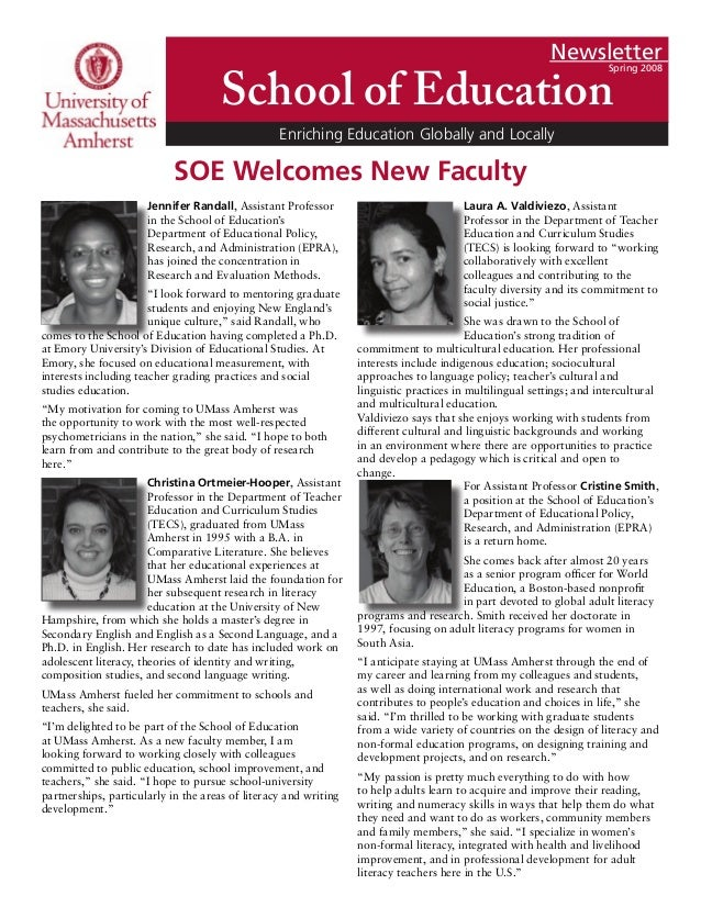 Newsletter Spring 2008 School of Education Enriching Education Globally and Locally Jennifer Randall, Assistant Professor ...