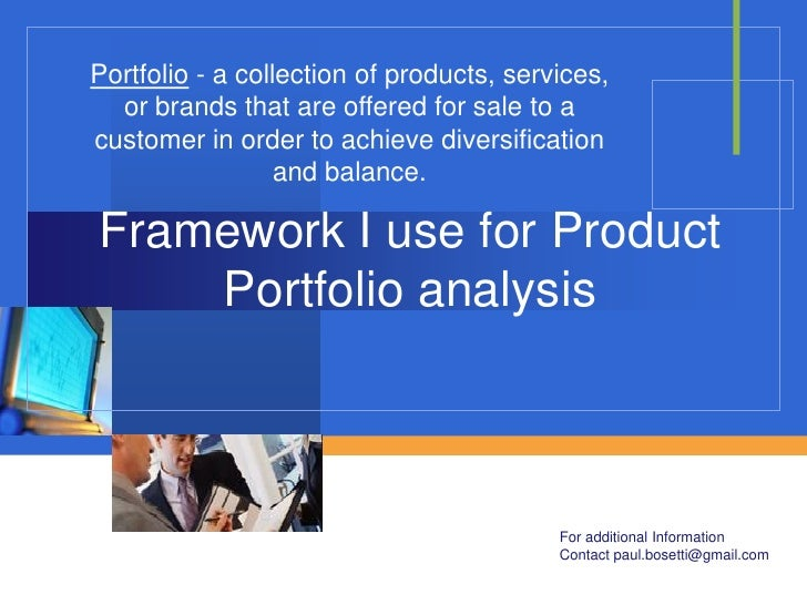 Portfolio - a collection of products, services,   or brands that are offered for sale to a customer in order to achieve di...