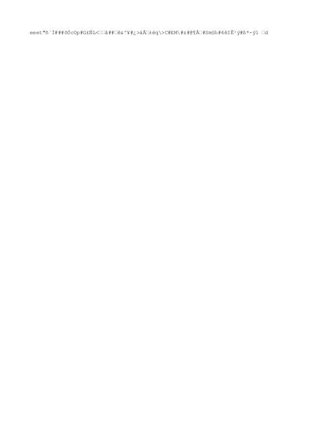 """eeet""""ñ`Ì###õÓc0p#G£ÑL<––å##–ê&^¥#¿>á–±ëq>C#EM#z#@¶Å–#Sm§h#4êIʹý#ß*-ý1 –d"""