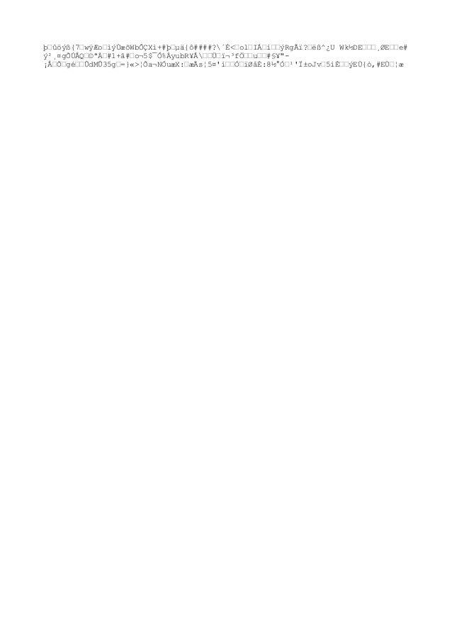 þ–ûöýß{7–wÿÆo–ìýÙæõWbÔÇXì+#þ–µä{ô####?´É<–ol–IÁ–í––ýRgÃï?–ëß^¿U Wk½DE–––¸ØE––e# ý²¸¤gÕÚÅQ–©ªÀ–#1+â#–o¬5$¯Ô%ÀyubR¥Å––ܖדּf...