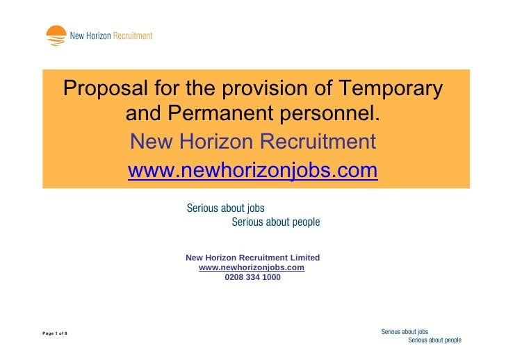 Proposal for the provision of Temporary              and Permanent personnel.               New Horizon Recruitment       ...
