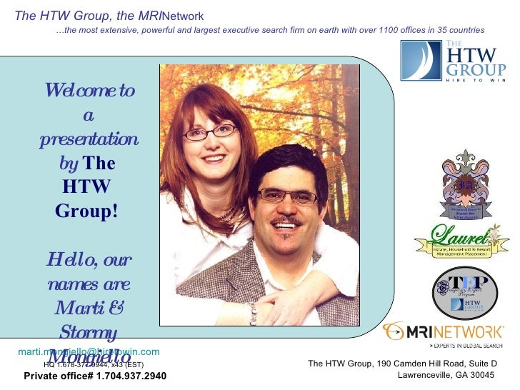 Welcome to a presentation by  The HTW Group! Hello, our names are Marti & Stormy Mongiello