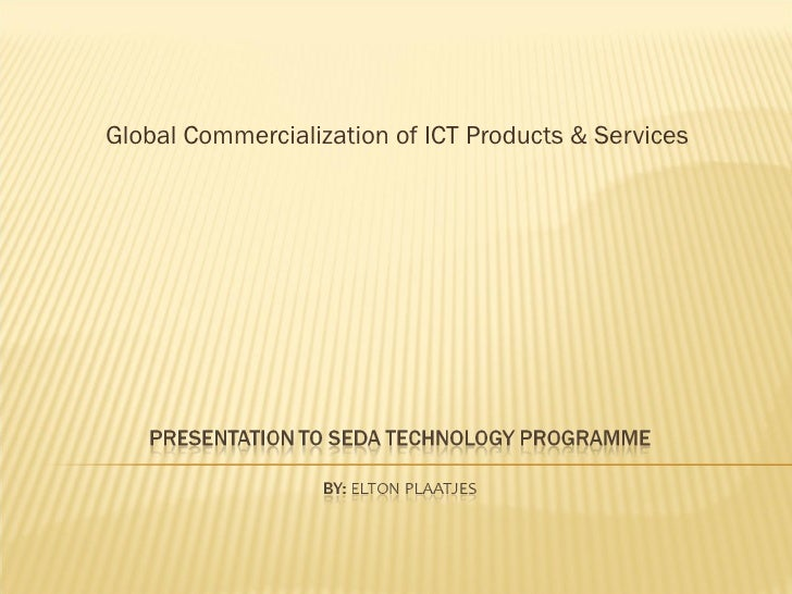 Global Commercialization of ICT Products & Services