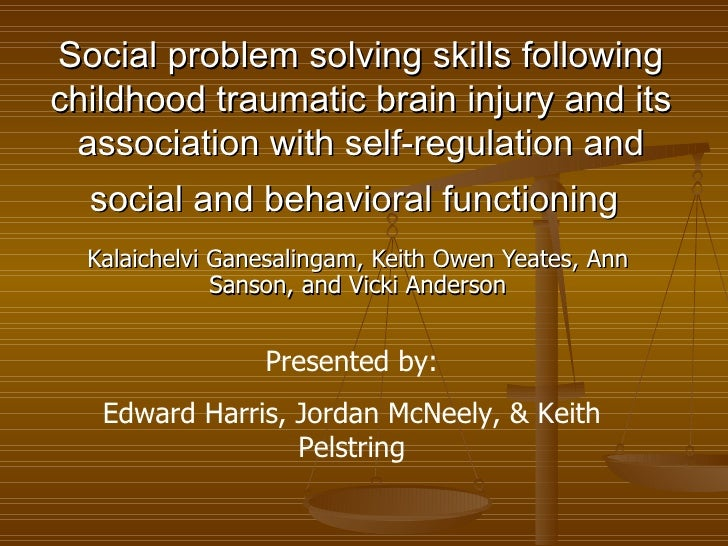 Social problem solving skills following childhood traumatic brain injury and its association with self-regulation and soci...