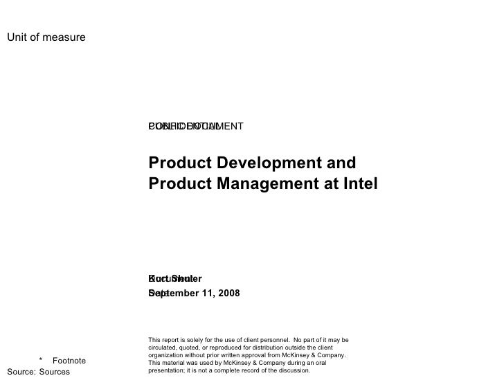 Product Development and Product Management at Intel PUBLIC DOCUMENT Kurt Shuler September 11, 2008