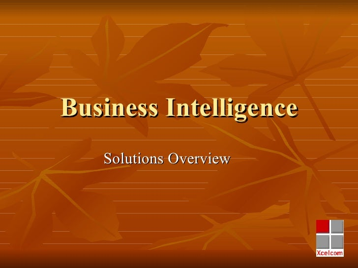 Business Intelligence Solutions Overview