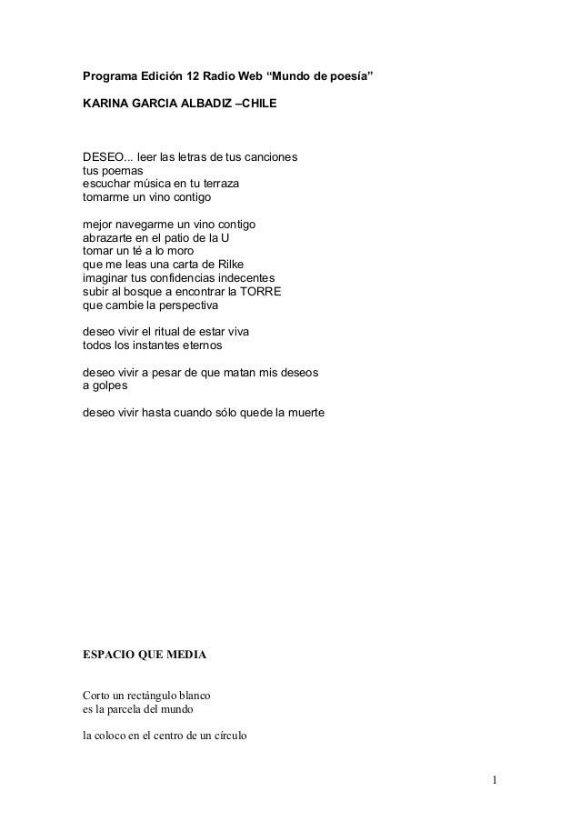 """Programa Edición 12 Radio Web """"Mundo de poesía"""" KARINA GARCIA ALBADIZ –CHILE DESEO... leer las letras de tus canciones tus..."""