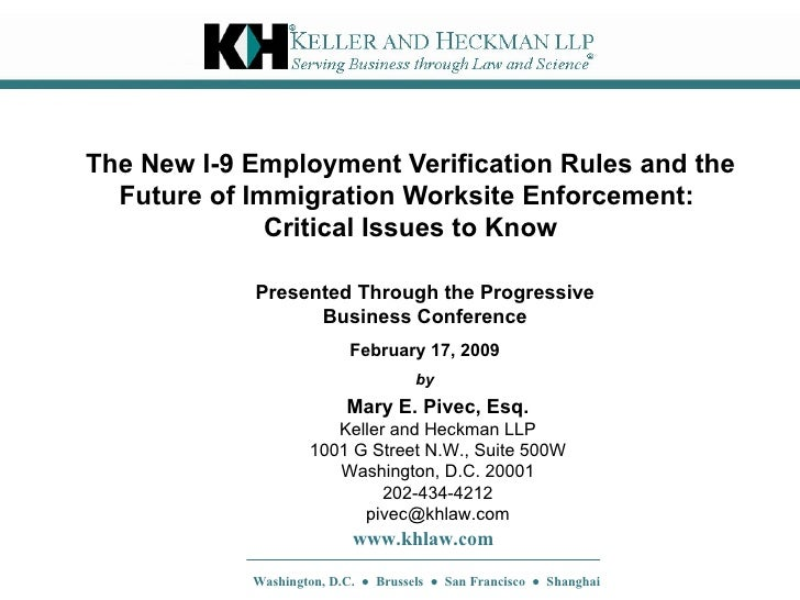 The New I-9 Employment Verification Rules and the Future of Immigration Worksite Enforcement:  Critical Issues to Know Mar...