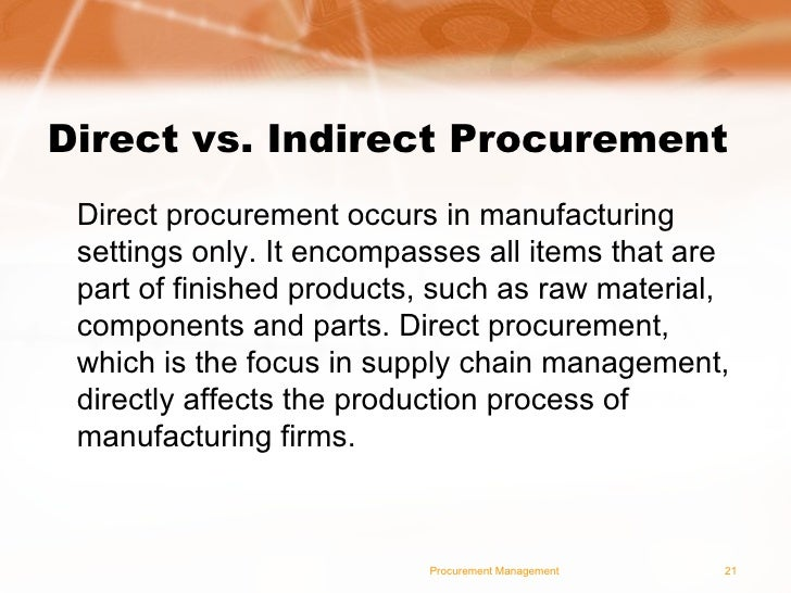 indirect procurement definition how to The difference between direct and indirect procurement  indirect procurement  is a formal process for acquiring goods and services to be used.