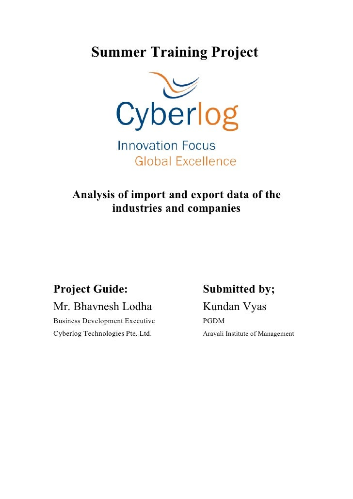 Summer Training Project          Analysis of import and export data of the             industries and companies     Projec...