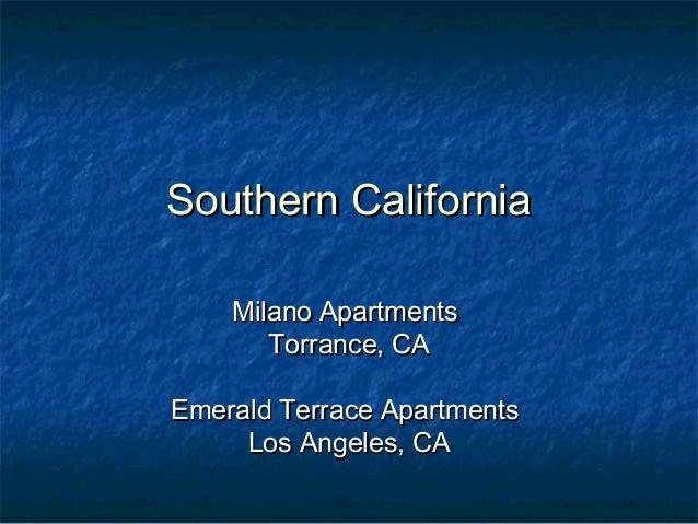 Southern CaliforniaSouthern California Milano ApartmentsMilano Apartments Torrance, CATorrance, CA Emerald Terrace Apartme...