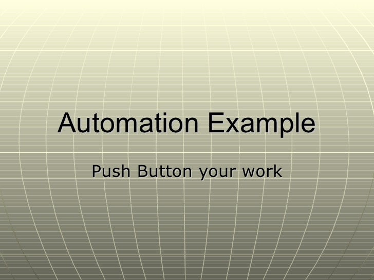 Automation Example Push Button your work