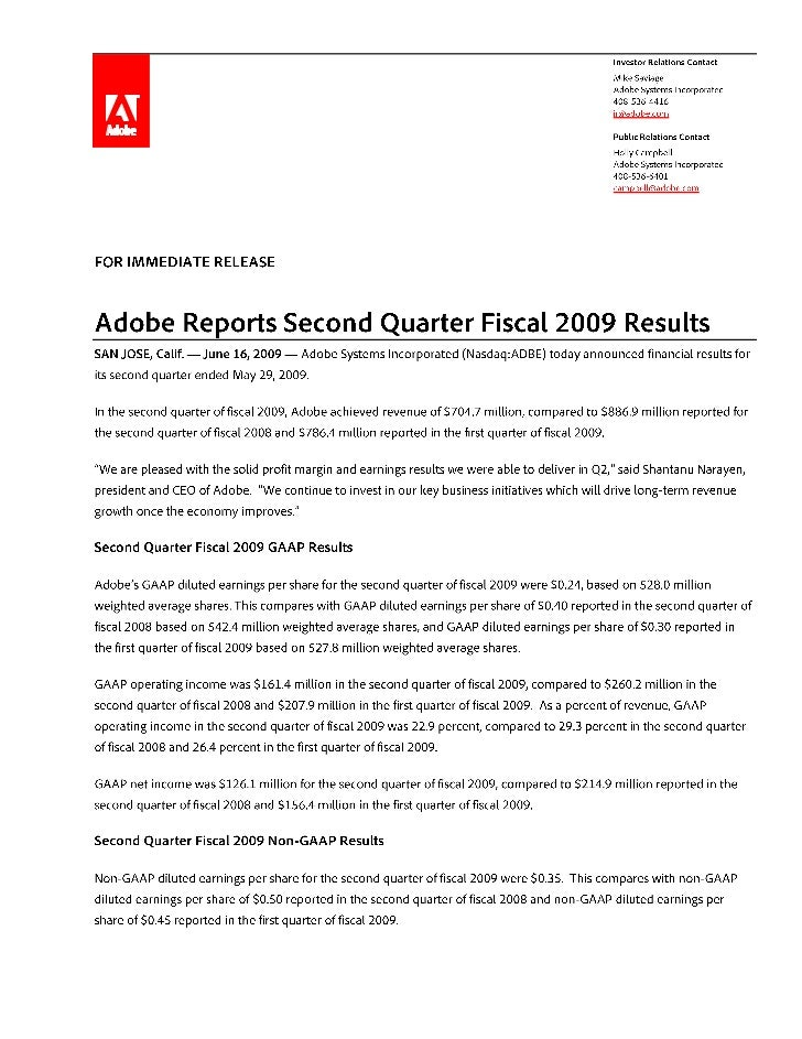 Page 4 of 10 Adobe Reports Second Quarter Fiscal 2009 Results Condensed Consolidated Statements of Income (In thousands, e...