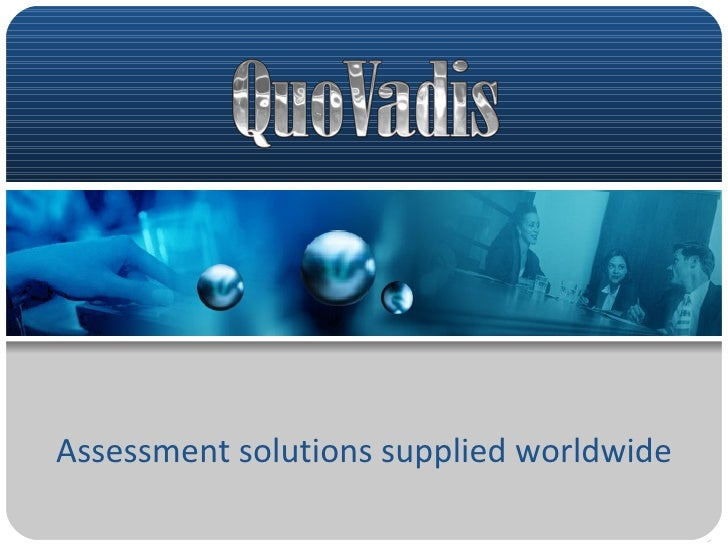 Assessment solutions supplied worldwide