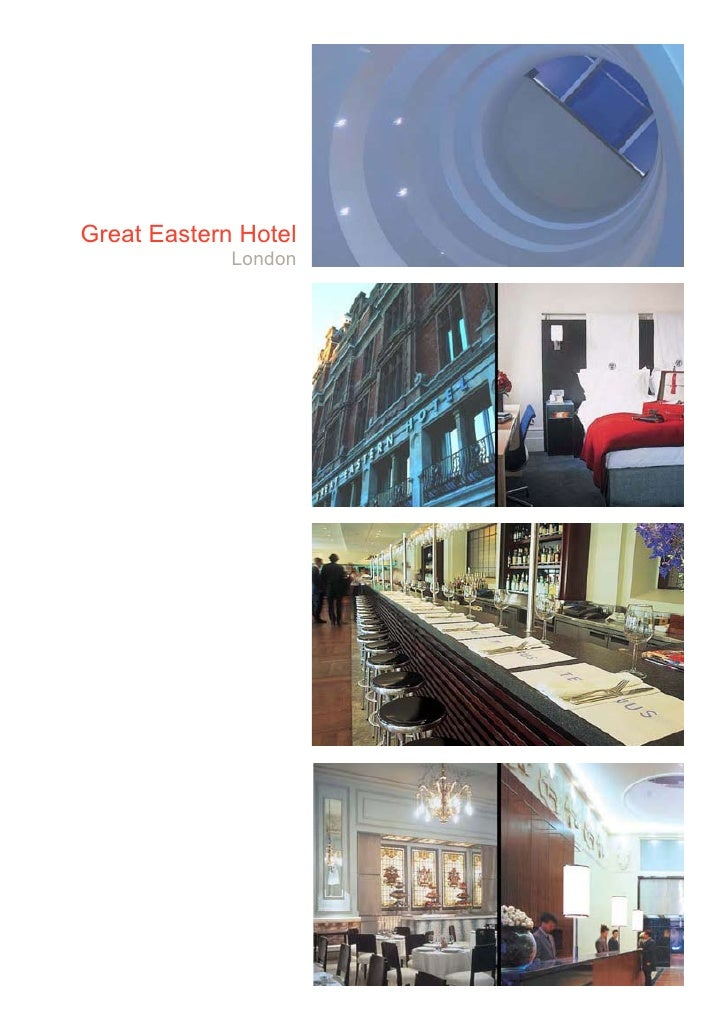 Great Eastern Hotel              London