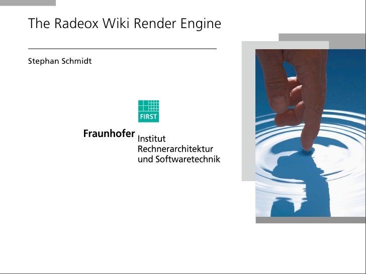 The Radeox Wiki Render Engine  Stephan Schmidt