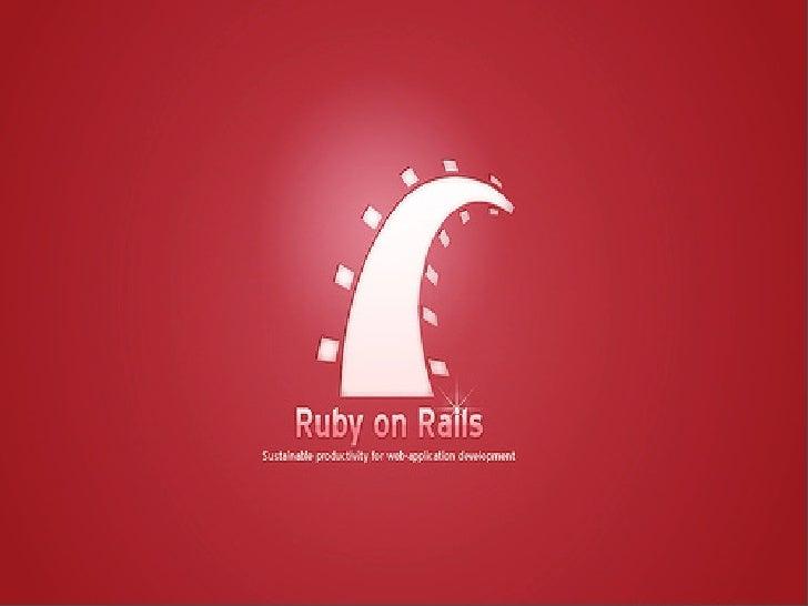 "Ruby on Rails  ""web development that doesn't hurt"""