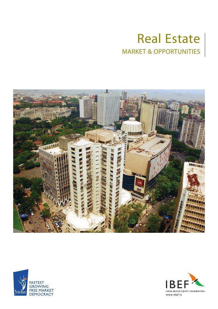 Real Estate MARKET & OPPORTUNITIES