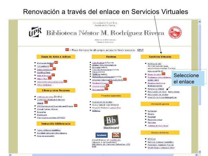 Renovación a través del enlace en Servicios Virtuales Seleccione el enlace