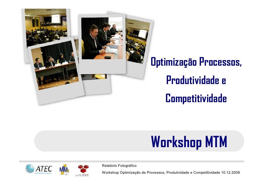 Optimização Processos,                                    Produtividade e                                    Competitivida...