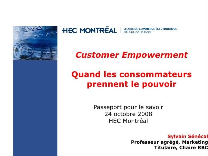 Customer Empowerment                                       Quand les consommateurs                                        ...