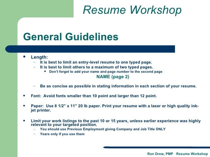 Resume Workshop; 6.  Ideal Resume Length