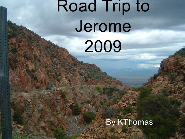 Road Trip to Jerome 2009 By KThomas