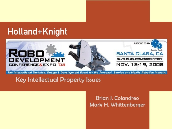 Key Intellectual Property Issues Brian J. Colandreo Mark H. Whittenberger