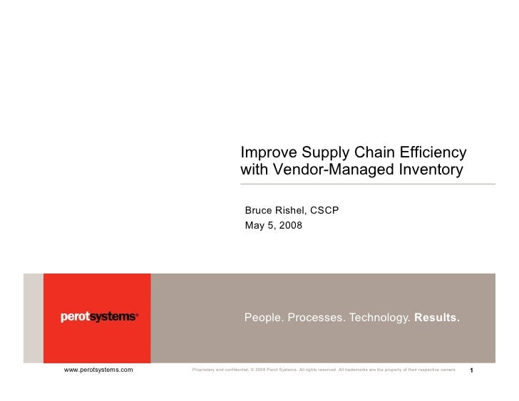 Improve Supply Chain Efficiency                                                with Vendor-Managed Inventory              ...