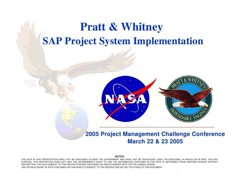 Pratt & Whitney                 SAP Project System Implementation                                                      200...
