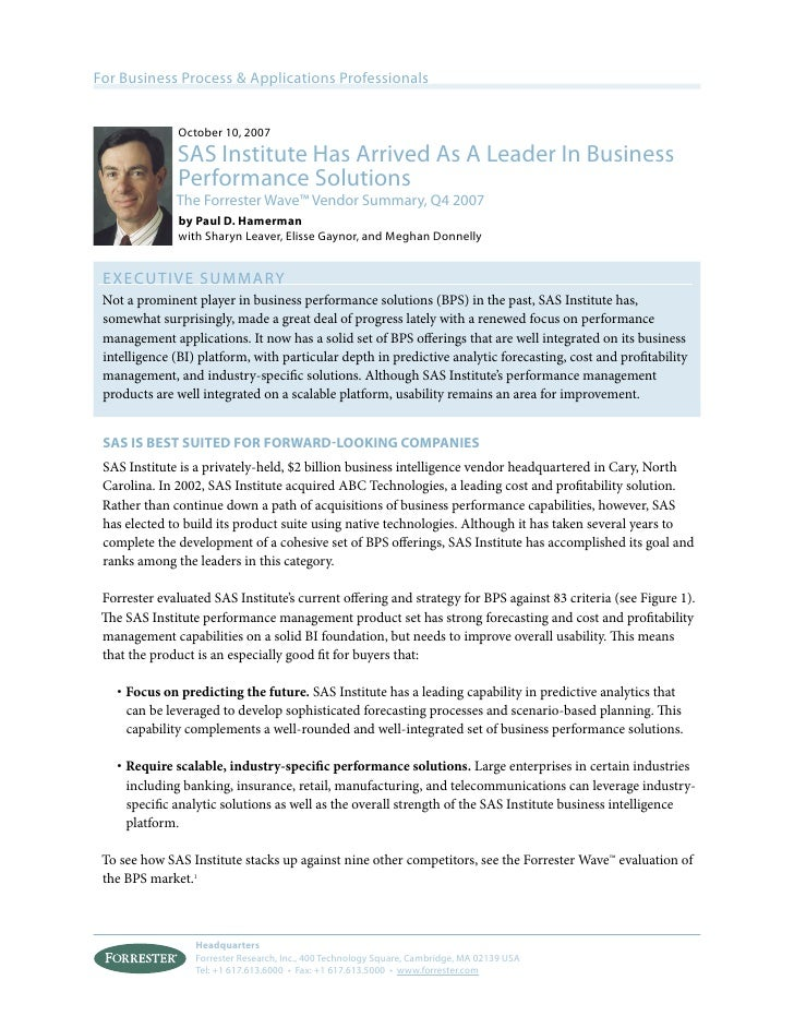 For Business Process & Applications Professionals                  October 10, 2007               SAS Institute Has Arrive...