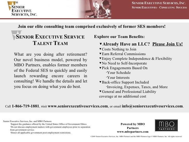 <ul><li>Senior Executive Services, Inc. and MBO Partners: </li></ul><ul><ul><li>Support the guidance offered by the United...