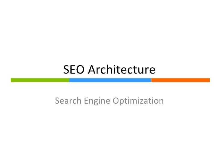 SEO Architecture Search Engine Optimization