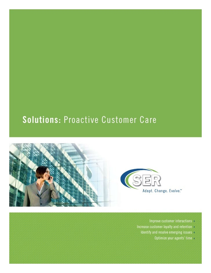 Solutions: Proactive Customer Care                                                                TM                      ...
