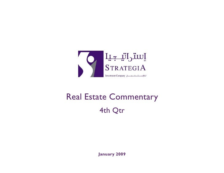 Real Estate Commentary         4th Qtr            January 2009