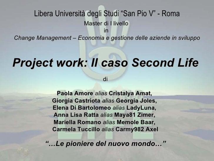 """Libera Università degli Studi """"San Pio V"""" - Roma Master di I livello  in  Change Management – Economia e gestione delle az..."""