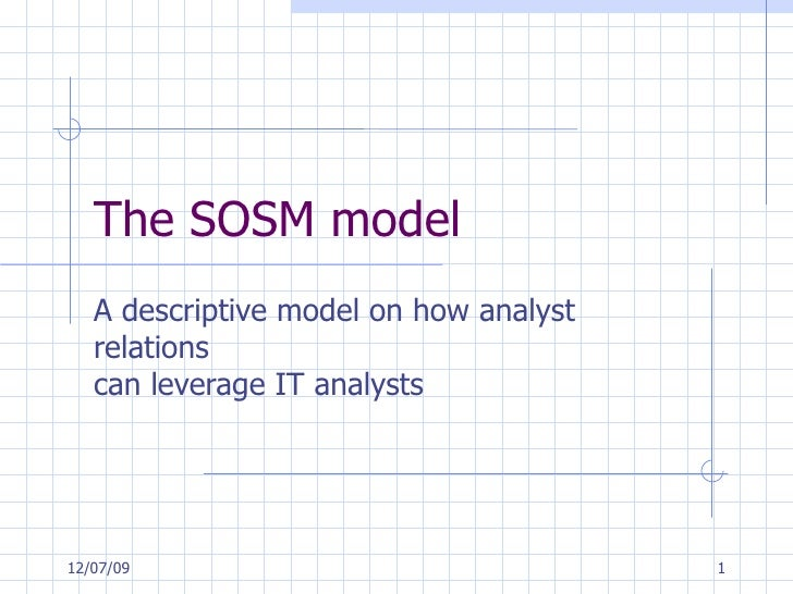 The SOSM model A descriptive model on how analyst relations  can leverage IT analysts