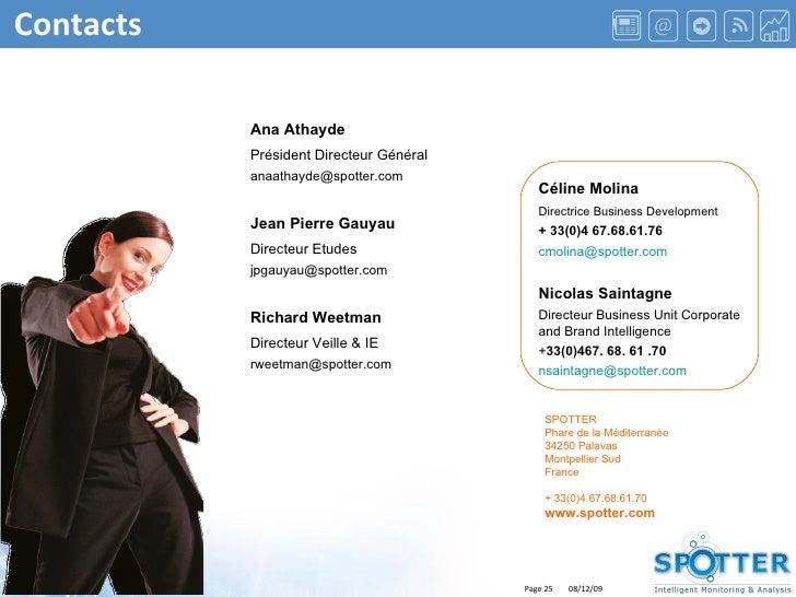 Contacts Céline Molina Directrice Business Development + 33(0)4 67.68.61.76 [email_address] Nicolas Saintagne Directeur Bu...